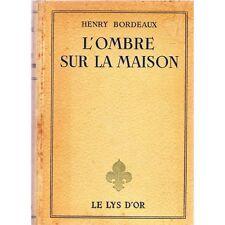 L'OMBRE SUR LA MAISON Chambéry Henry BORDEAUX illustration Pierre ROUSSEAU 1945