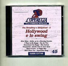 L'OPERETTA E LA COMMEDIA MUSICALE #  Hollywood e lo Swing # Fabbri CD n.45