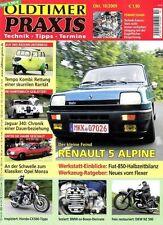OP0910 + DKW NZ 500 + HONDA CX 500 + RENAULT 5 Alpine + Oldtimer Praxis 10/2009