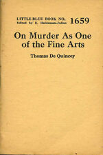 On Murder as One of the Fine Arts, De Quincey (Haldeman-Julius Little Blue Book)