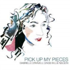 Gabrielle Stravelli-Pick up My Pieces: Gabrielle Stravelli Sings Willie N CD NEW