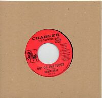 DOBIE GRAY   OUT ON THE FLOOR/ THE 'IN' CROWD   UK CHARGER/OUTTASIGHT  NORTHERN