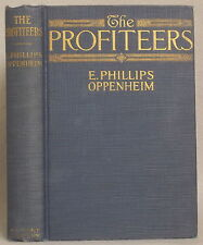 THE PROFITEERS by E. PHILLIPS OPPENHEIM Hardcover