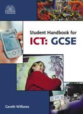 Student Handbook for ICT: GCSE,Gareth Williams