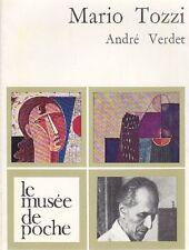 André Verdet, Mario Tozzi. Le Musée de Poche, Parigi 1975