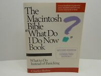 The Macintosh Bible 'What Do I Do Now Book?' Apple Computers
