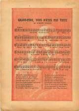 Grand-Père... de Gustave Nadaud Goguette poète chanson France 1933 ILLUSTRATION