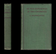 1919 MY WAR EXPERIENCES IN TWO CONTINENTS Flanders ANTWERP RUSSIA Persia ARMENIA
