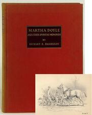Martha Doyle Sporting Memories Richard Danielson 1932 Derrydale Press Megargee