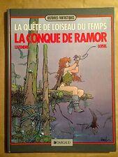 LA QUETE DE L'OISEAU DU TEMPS - T1 : La conque de Ramor - (R)
