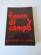 FUOCO DI CAMPO - CANTI SCOUT di L.FERRARIS - CASA MUSICALE ECO