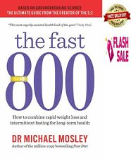 The Fast 800 Diet Paperback Book Weight Loss Food Cooking Recipes Michael Mosley