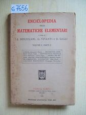 AUTORI VARI - ENCICLOPEDIA DELLE MATEMATICHE ELEMENTARI - I VOL. - HOEPLI - 1938