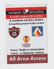 Orig.Ticket   Europa League  2011/12    SPARTAK TRNAVA - LEVSKI SOFIA // VIP  !!