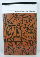 TIMESLIPS; Anne Cluysenaar; Soft-cover; SIGNED / INSCRIBED BY THE AUTHOR