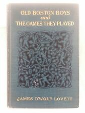 Old Boston Boys and The Games They Played - 1906 - number 72 of 270