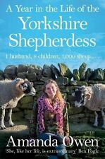 A Year in the Life of the Yorkshire Shepherdess,Amanda Owen- 9781447295266