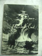 Ships & Seamen off the South coast Jack Loney 1980 1st pb B76