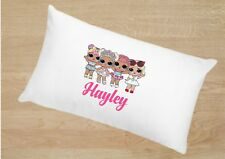 PERSONALISED PILLOW CASE *  GIFT * GIRLS PARTY * BIRTHDAY* XMAS * LOL DOLLS