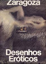 RAIZES - KLINTOWITZ - LUGATO, ZARAGOZA : DESENHOS EROTICOS (1980)