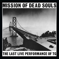 THROBBING GRISTLE - MISSION OF DEAD SOULS LIMITED EDITION (WEIß)   VINYL LP NEW!