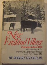 New England Village: Everyday Life in 1810