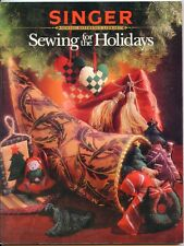 Sewing for the Holidays - Easter, Halloween, Christmas+ Singer Reference Library