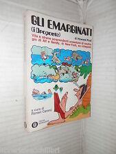 GLI EMARGINATI I DROPOUTS Howard Post Mondadori 1971 romanzo libro narrativa di