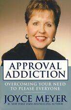 Approval Addiction Paperback By Joyce Meyer - Brand New