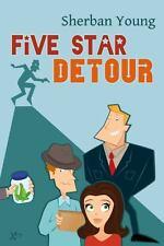 Five Star Detour (Hardback or Cased Book)