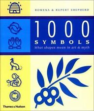1000 Symbols: What Shapes Mean in Art and Myth-ExLibrary
