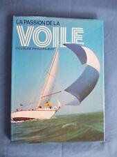 La passion de la voile par Douglas Phillips-Birt Edition 1976