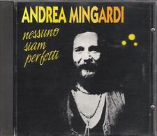"""ANDREA MINGARDI - RARO CD FUORI CATALOGOLO 1995 """" NESSUNO SIAM PERFETTI """""""