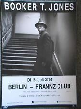 BOOKER T. JONES 2014 BERLIN  --  orig. Concert Poster - Konzert Plakat  A1  NEU