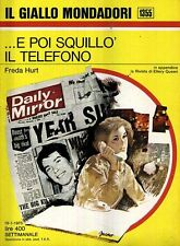 L- GIALLI MONDADORI N.1355 E POI SQUILLO' IL TELEFONO - HURT ---- 1975- B- ZGM23