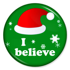 """I Believe 25mm 1"""" Pin Badge Button Santa Claus Christmas Xmas Hat"""