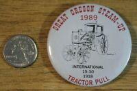 1989 Great Brooks Oregon Steam Up International 15-30 Pinback Button #32436