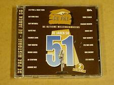 CD / DE PRE HISTORIE DE JAREN 50 1951 - VOLUME 2