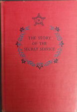 The Story Of The Secret Service by Ferdinand Kuhn (c1957, HC)