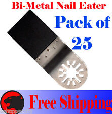 25  Nail Eater Oscillating Multi Tool Saw Blade Bosch Multi-X Fein Multimaster