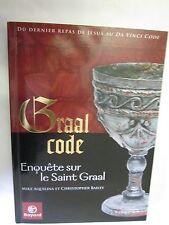 """Mike Aquilina & Christopher Bailey """"Graal Code (Enquête sur le Saint Graal)"""""""