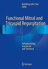Functional Mitral and Tricuspid Regurgitation : Pathophysiology, Assessment a...