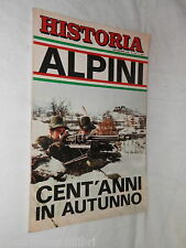 HISTORIA 177 1972 Alpini Hitler Bastico Gonzaga Kaliaeff Pietro Longhi Kafka di