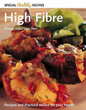 High Fibre: Recipes and Practical Advice for Your Health (Special Healthy Recipe