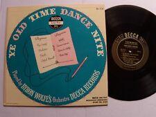 "BYRON WOLFE'S ORCHESTRA : Ye old time dance nite 10"" 25 cm LP mono DECCA DL 5131"