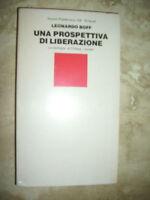 LEONARDO BOFF - UNA PROSPETTIVA DI LIBERAZIONE - ED:EINAUDI - ANNO:1987 (RN)