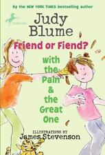 Friend or Fiend? with the Pain and the Great One (Paperback or Softback)