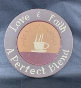 "Love Faith Perfect Blend Sign Coffee Cup Kitchen Wood Picture Brown 10.5"" Round"