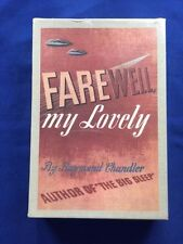 FAREWELL, MY LOVELY - BY RAYMOND CHANDLER - FACSIMILE EDITION
