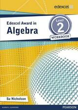Edexcel Award in Algebra Level 2 Workbook (Edexcel Mathematics Awards Series) by